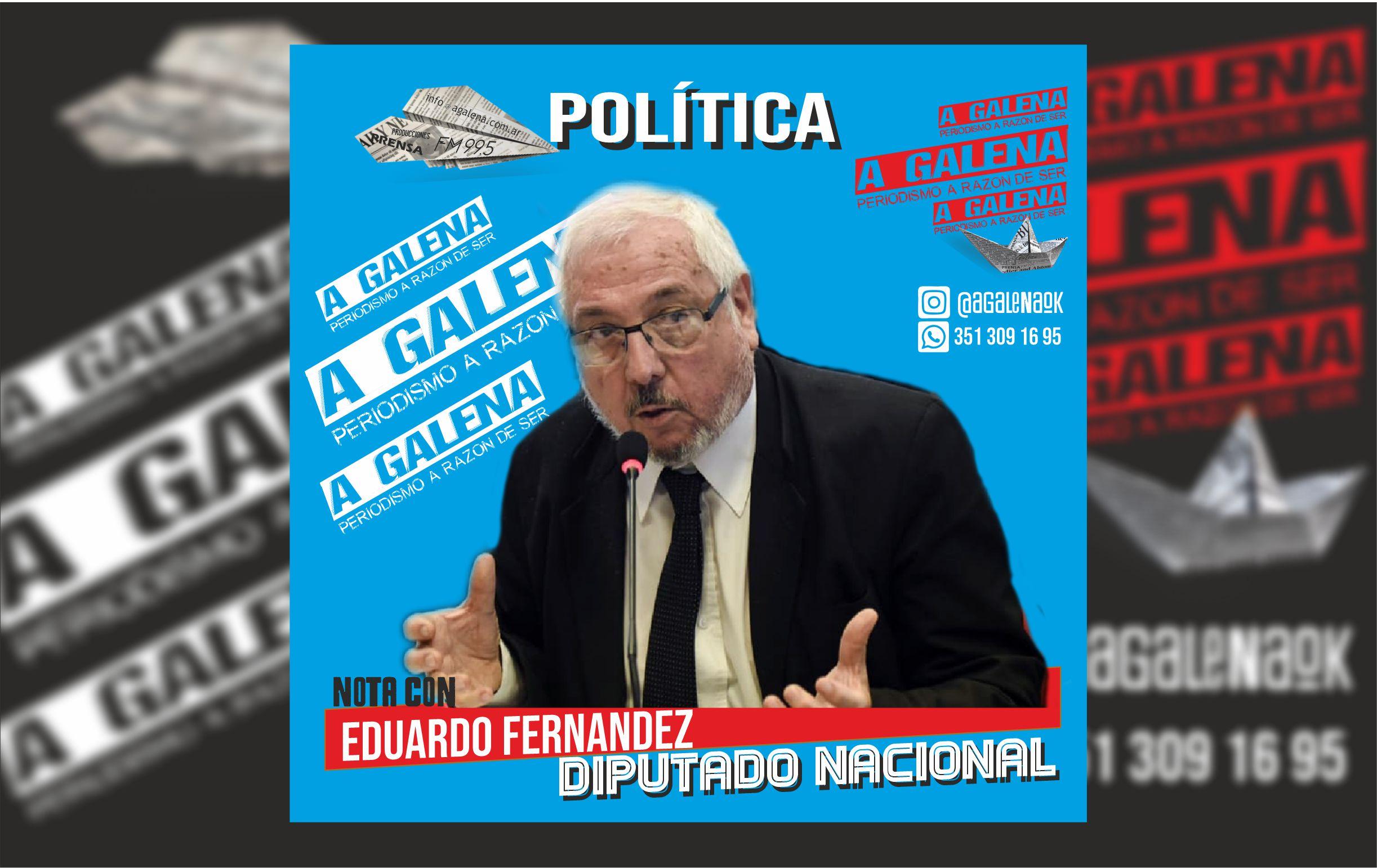 Nota con el Diputado Eduardo Fernandez, una lectura de la actualidad.